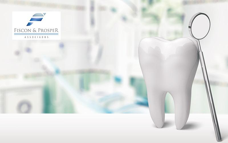 Como Montar Um Consultorio Odontologico Passo A Passo Post - Contabilidade em São Paulo - SP | Fiscon & Prosper Associados - Como montar um consultório odontológico passo a passo?
