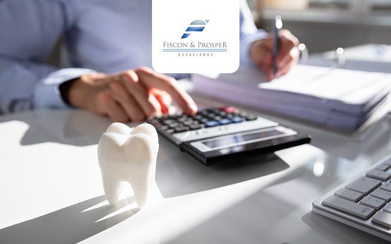 Contabilidade Para Dentista Autônomo Saiba Como Pagar Menos Impostos - Contabilidade em São Paulo - SP | Fiscon e Prosper Associados - Contabilidade para dentista autônomo: saiba como pagar menos impostos!
