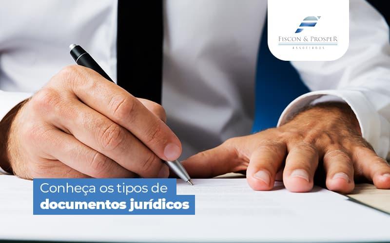 Documentos Juridicos Quais Sao E Como Otimizar A Producao - Contabilidade em São Paulo - SP | Fiscon e Prosper Associados - Documentos Jurídicos – Quais são e como otimizar a produção?
