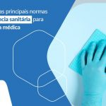 Conheca As Principais Normas Da Vigilancia Sanitaria Para Sua Clinica Medica Post (1) - Contabilidade em São Paulo - SP | Fiscon e Prosper Associados - Quais as normas de vigilância sanitária para clínica médica?