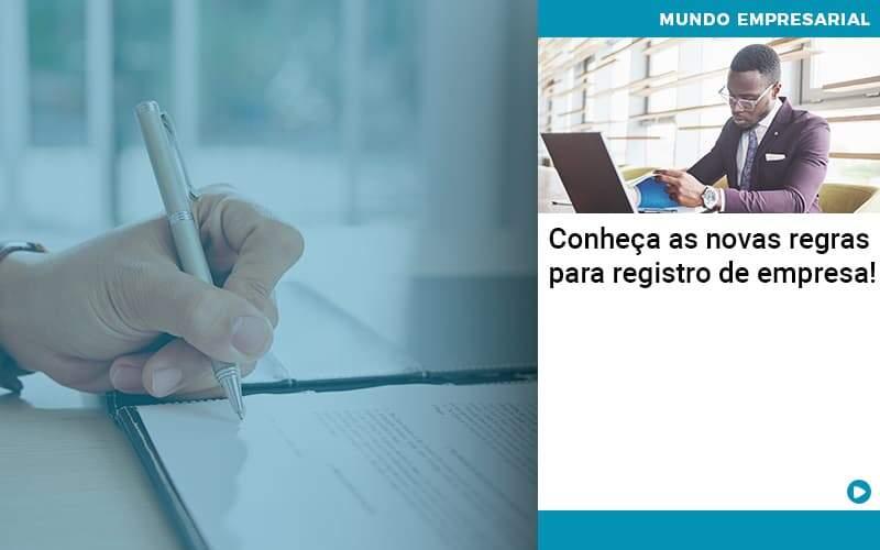 Conheca As Novas Regras Para Registro De Empresa - Abrir Empresa Simples - Conheça as novas regras para registro de empresa!