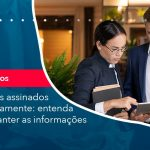 Contratos Assinados Eletronicamente Entenda Como Manter As Informacoes Integras (1) - Abrir Empresa Simples - Contratos assinados eletronicamente: entenda como manter as informações íntegras.