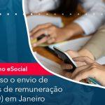 De Olho No E Social Suspenso O Envio De Eventos De Remuneracao S 1200 Em Janeiro - Abrir Empresa Simples - [De olho no eSocial] Suspenso o envio de eventos de remuneração (S-1200) em Janeiro