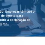 100 Fiscon E Prosper - Contabilidade em São Paulo - SP | Fiscon e Prosper Associados - Atenção! Empresas têm até o dia 30 de agosto para transmitir a declaração do RAIS 2021!